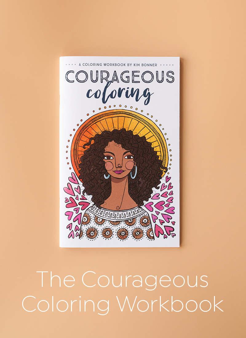 The Courageous Coloring workbook by Kim Bonner