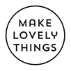 Make Lovely Things Logo